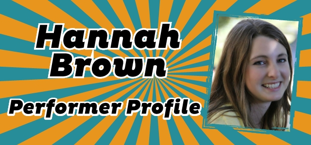 Performer Profile: Hannah Brown