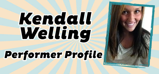 Performer Profile: Kendall Welling