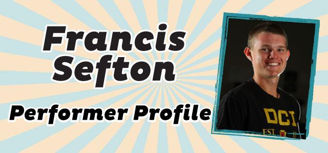 Performer Profile: Francis Sefton