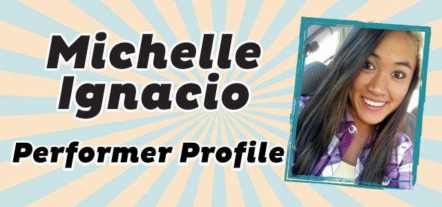 Performer Profile: Michelle Ignacio