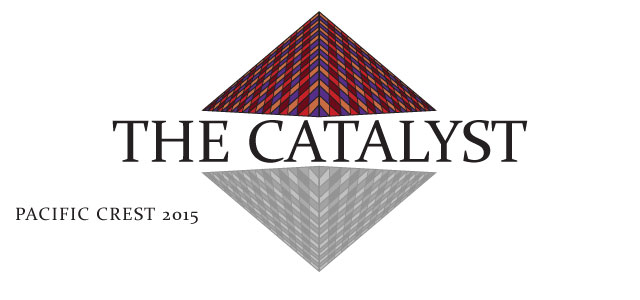 Pacific Crest 2015: The Catalyst