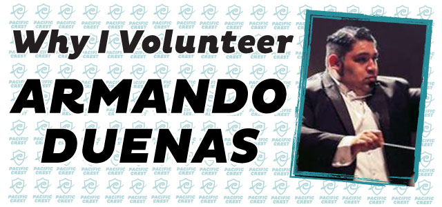 Why I Volunteer: Armando Duenas
