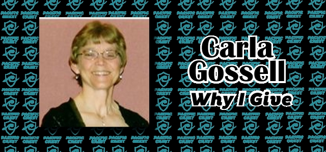 Why I Give: Carla Gossell